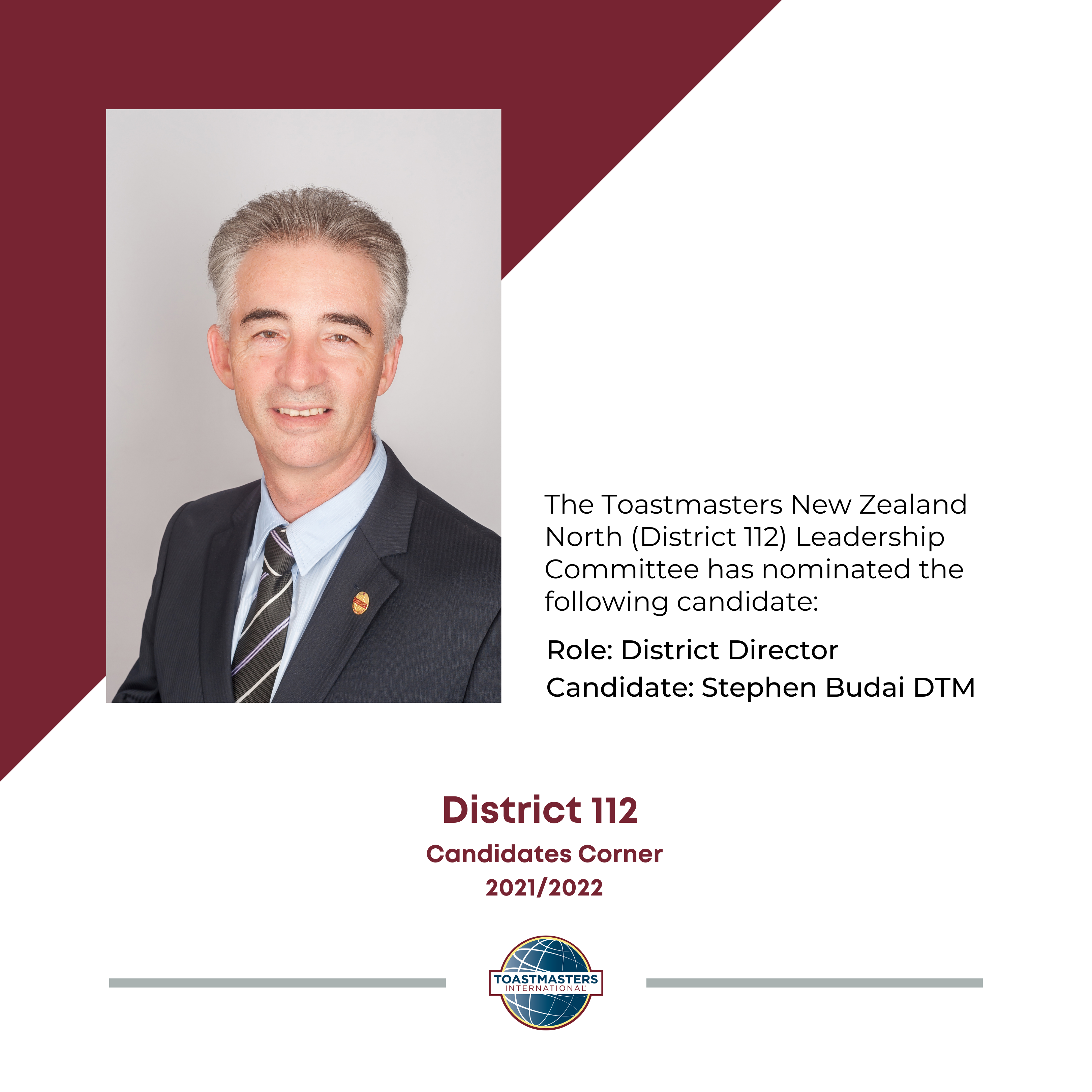 Role: District Director Candidate: Stephen Budai DTM