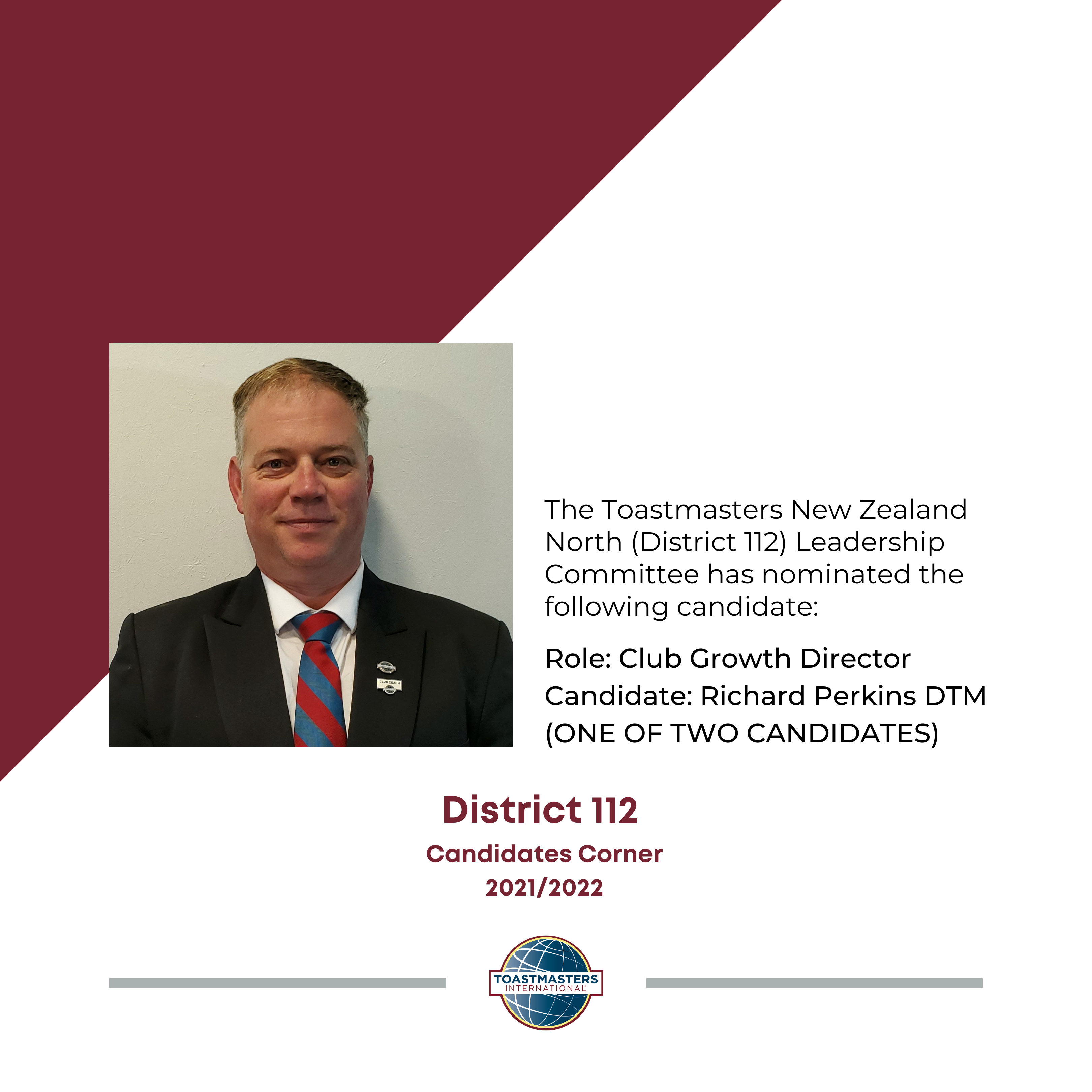 Role: Club Growth Director Candidate: Richard Perkins DTM (ONE OF TWO CANDIDATES)