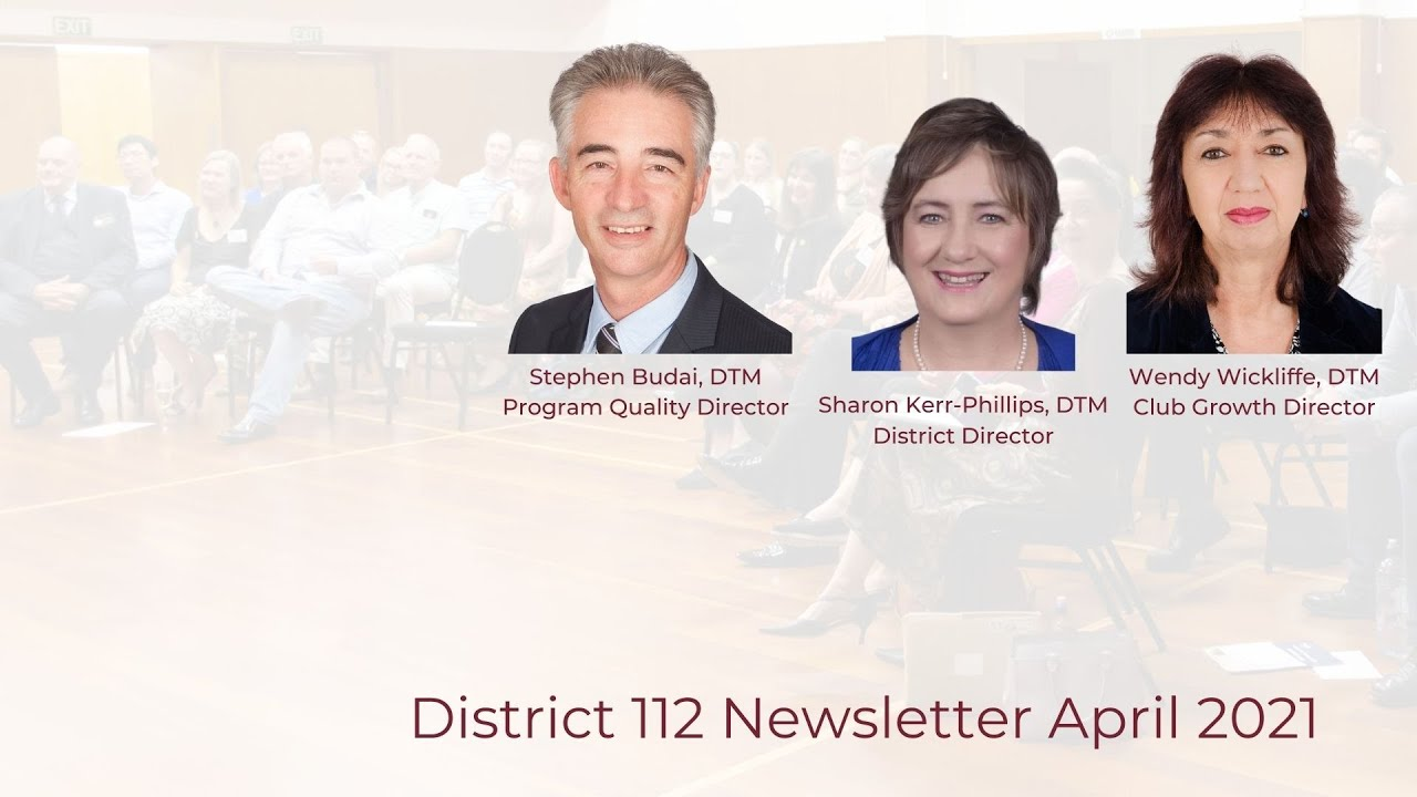 Toastmasters New Zealand North District 112 Newsletter April 2021