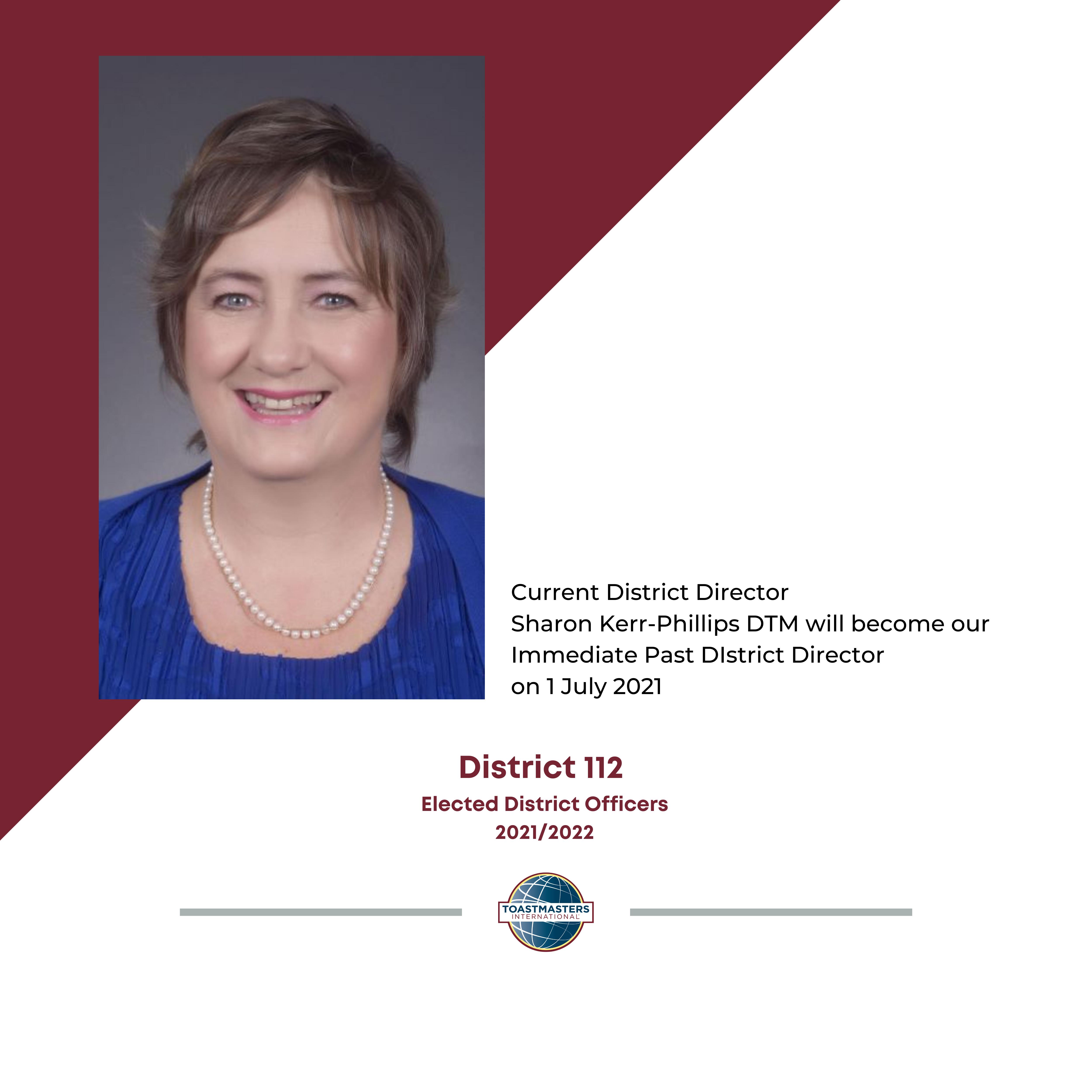 Immediate Past DIstrict Director Sharon Kerr-Phillips DTM